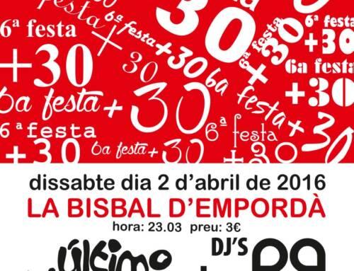 6a Festa +30